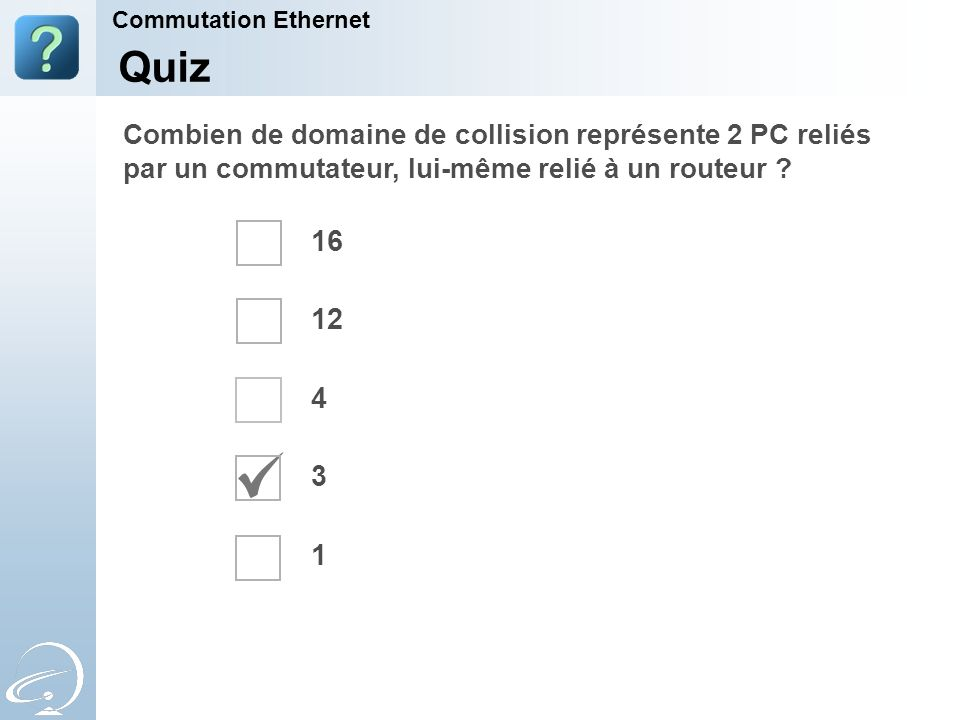 31-Mar-17 Commutation Ethernet. [Title of the course] Quiz.